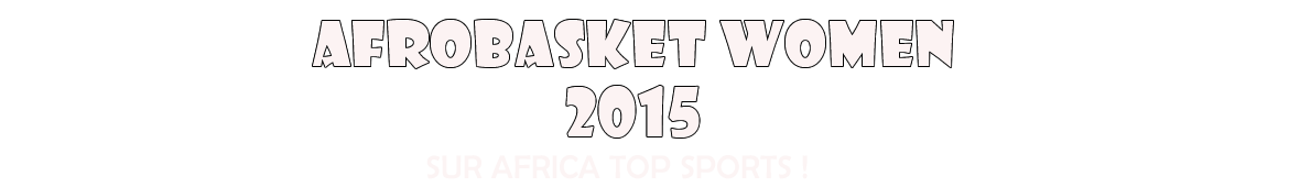 Africa Top Sports Women Basket 2015