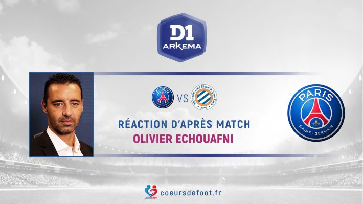 Olivier Echouafni (PSG) : « Je ne m'attendais pas à ça »