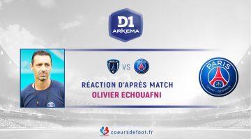 Olivier Echouafni (PSG) : « Se donner des ambitions pour la seconde partie du championnat »