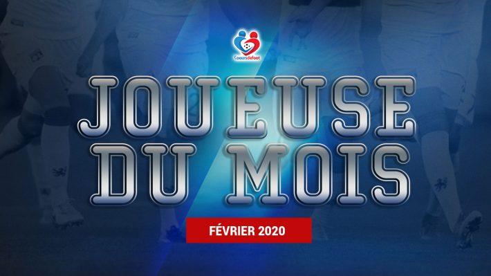 D1 - Découvrez notre joueuse du mois de Février 2020 !